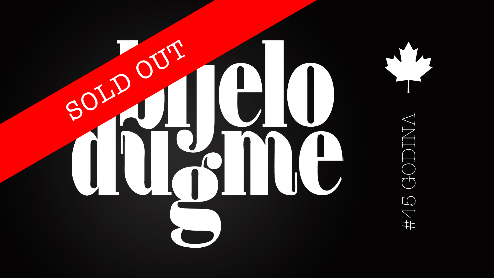 BIJELO DUGME - CANADA - SOLD OUT - GREMY CONCERTS